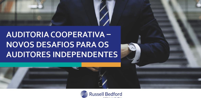 Auditoria Cooperativa – Novos desafios para os Auditores Independentes