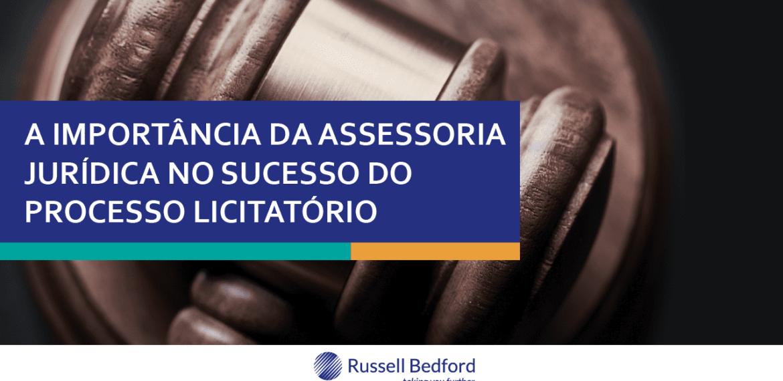A importância da assessoria jurídica no sucesso do processo licitatório