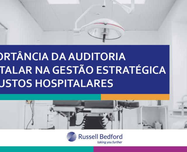 A Importância da Auditoria Hospitalar na Gestão Estratégica dos Custos Hospitalares