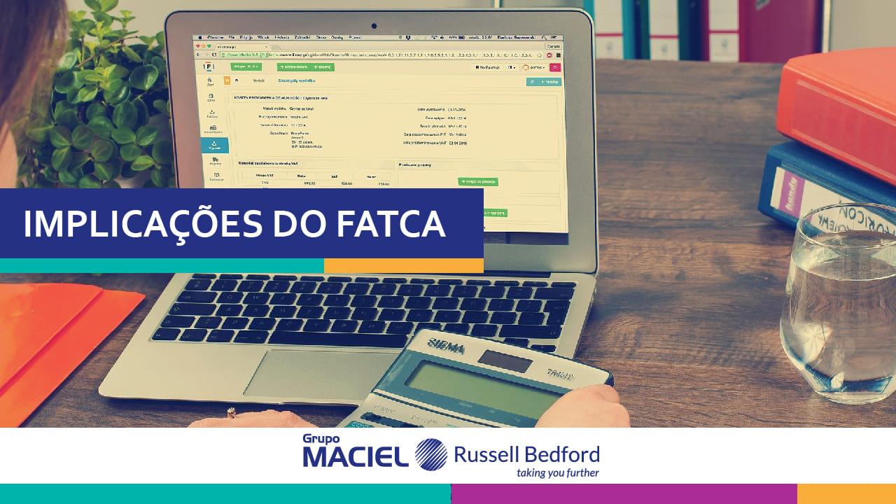Implicações do FATCA (Foreing Account Tax Compliance ACT) para as sociedades financeiras e equiparadas brasileiras