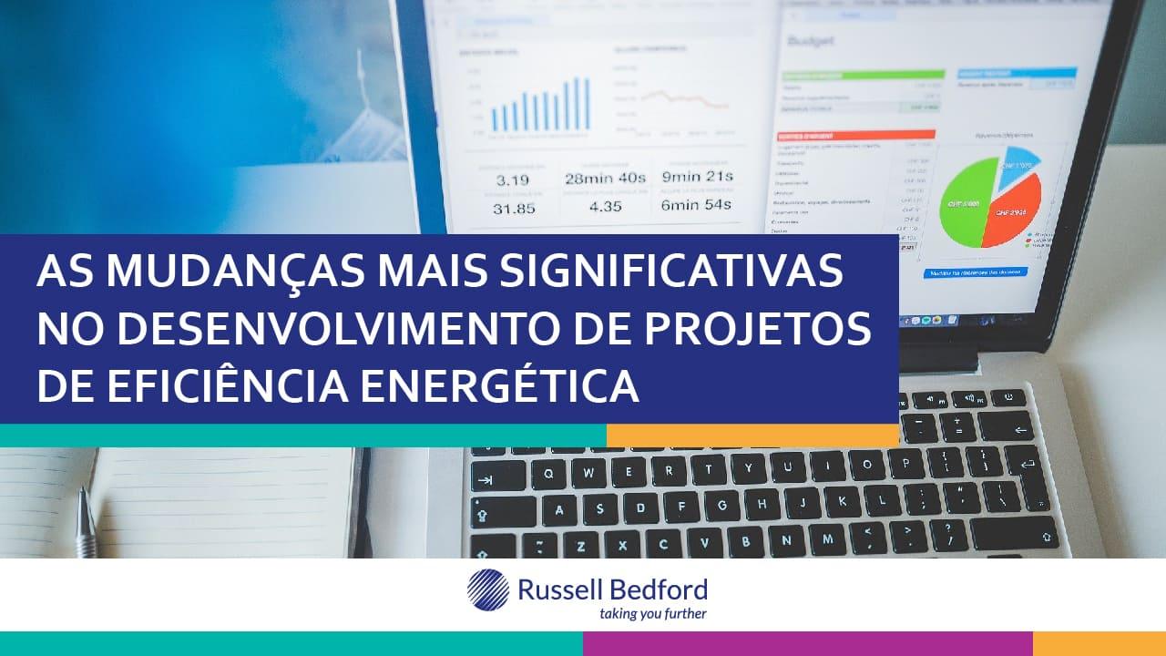 As mudanças mais significativas em projetos de eficiência