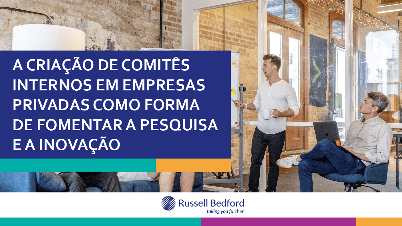 A Criação de Comitês Internos em empresas privadas como forma de fomentar a pesquisa e a inovação.