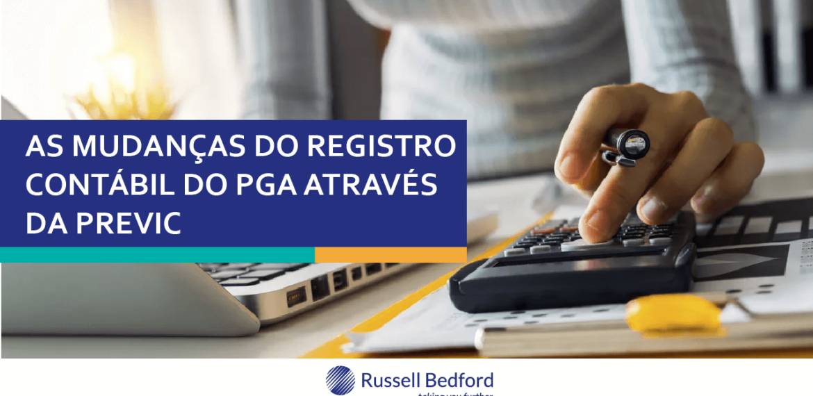 As mudanças do registro contábil do PGA através da Previc.