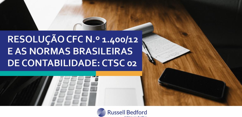 Resolução CFC N.º 1.400/12e as Normas Brasileiras De Contabilidade: CTSC 02