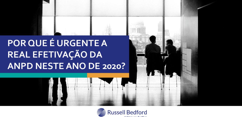 Por que é urgente a real efetivação da ANPD neste ano de 2020?