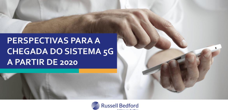 Perspectivas para a chegada do sistema 5G a partir de 2020