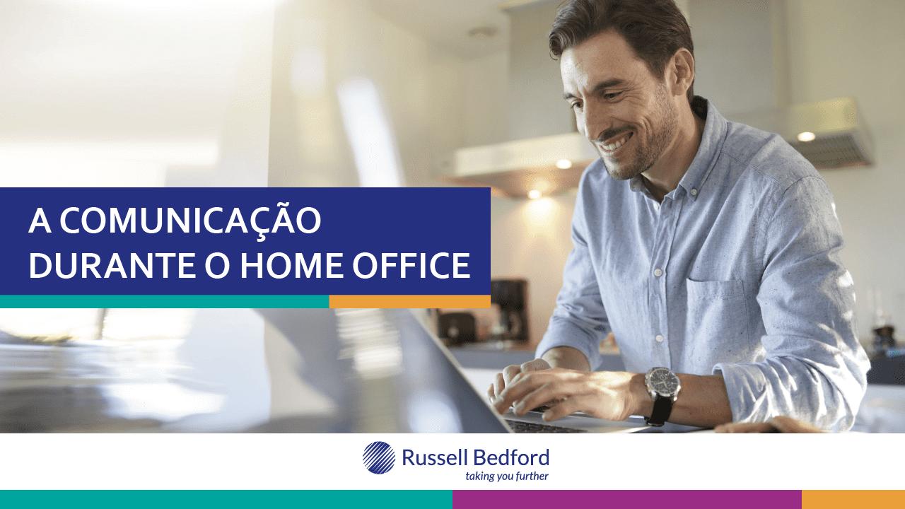 A Comunicação durante o Home Office