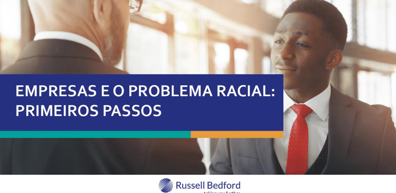Empresas e o Problema Racial: Primeiros Passos