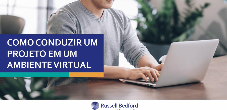 Como conduzir um projeto em um ambiente virtual?