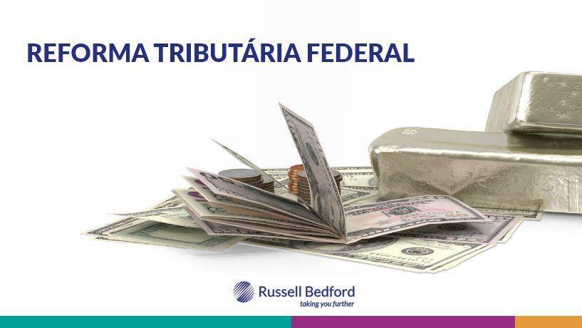 Reforma Tributária Federal