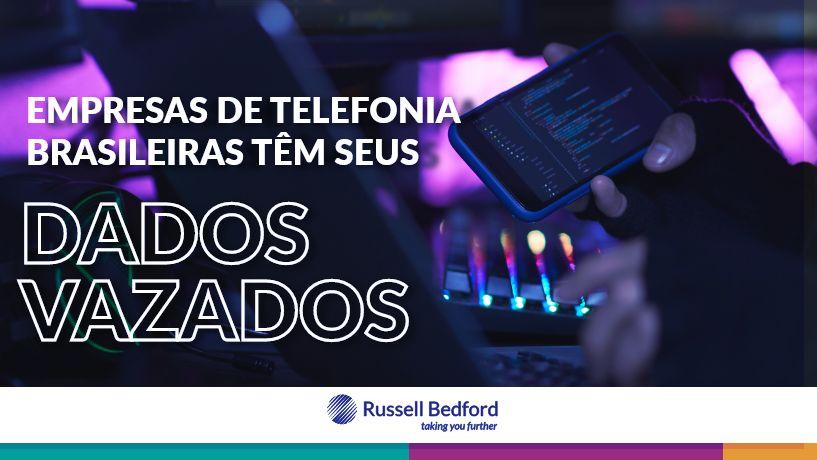 Empresas de telefonia brasileiras têm seus dados vazados.
