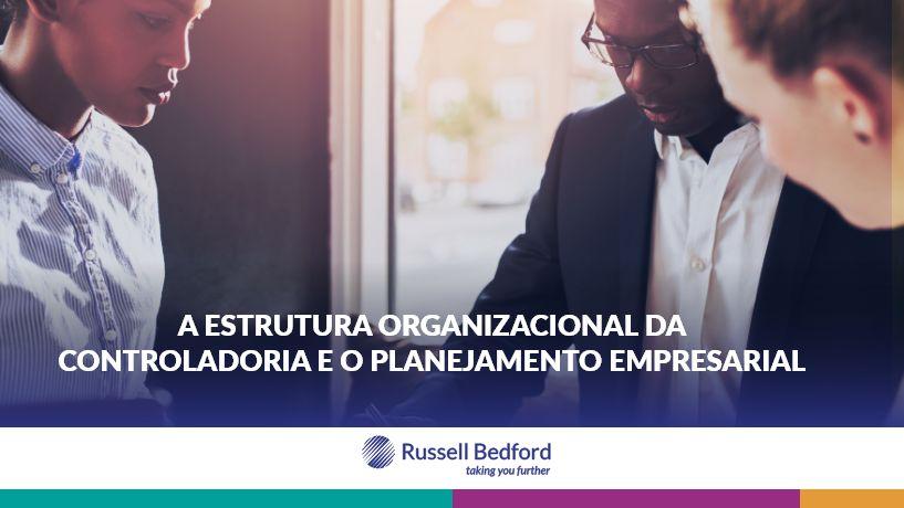 A estrutura organizacional da controladoria e o planejamento empresarial