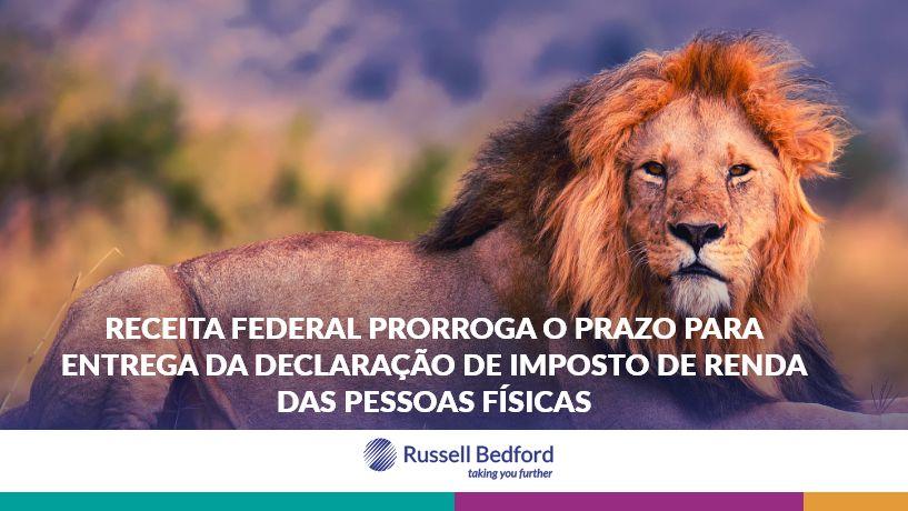 RECEITA FEDERAL PRORROGA O PRAZO PARA ENTREGA DA DECLARAÇÃO DE IMPOSTO DE RENDA DAS PESSOAS FÍSICAS